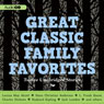 Great Classic Family Favorites (Unabridged) Audiobook, by Charles Dickens