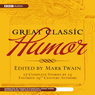 Great Classic Humor: Edited by Mark Twain (Unabridged) Audiobook, by Mark Twain