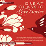 Great Classic Love Stories (Unabridged) Audiobook, by Anton Chekhov
