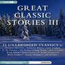 Great Classic Stories III: 22 Unabridged Classics (Unabridged), by Herman Melville