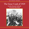 The Great Crash of 1929 (Unabridged) Audiobook, by John Kenneth Galbraith