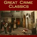 Great Crime Classics, by various authors