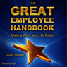 The Great Employee Handbook (Unabridged) Audiobook, by Quint Studer