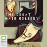 Great Hair Robery, Plus Three More: Start-ups, Collection 2 (Unabridged), by Rolf Heimann