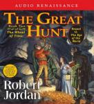 The Great Hunt: Book Two of The Wheel Of Time (Unabridged), by Robert Jordan