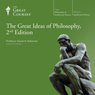 The Great Ideas of Philosophy, 2nd Edition Audiobook, by The Great Courses
