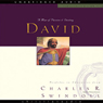 Great Lives: David: A Man of Passion and Destiny (Unabridged) Audiobook, by Charles Swindoll