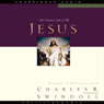 Great Lives: Jesus: The Greatest Life of All (Unabridged) Audiobook, by Charles Swindoll