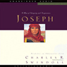 Great Lives: Joseph: A Man of Integrity and Forgiveness (Unabridged), by Charles Swindoll