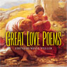 Great Love Poems (Unabridged), by Shane Weller