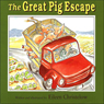 Great Pig Escape (Unabridged) Audiobook, by Eileen Christelow