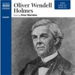The Great Poets: Oliver Wendell Holmes (Unabridged) Audiobook, by Oliver Wendell Holmes