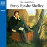 The Great Poets: Percy Bysshe Shelley Audiobook, by Percy Bysshe Shelley