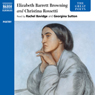 The Great Poets: Rossetti and Browning Audiobook, by Elizabeth Barrett Browning