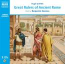Great Rulers of Ancient Rome (Unabridged) Audiobook, by Hugh Griffith