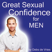 Great Sexual Confidence for Men Audiobook, by Debs de Vries