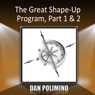 The Great Shape-Up Program, Part 1 & 2 Audiobook, by Dan Polimino