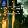 Great Speeches and Soliloquies, by William Shakespeare