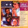 Great Stories Volume 6 (Dramatized) Audiobook, by Your Story Hour