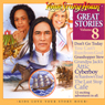 Great Stories Volume 8 (Dramatized) Audiobook, by Your Story Hour