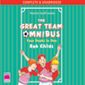 The Great Team Omnibus (Unabridged) Audiobook, by Rob Childs