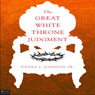 The Great White Throne Judgment Audiobook, by Danny J. Johnson