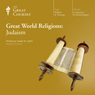Great World Religions: Judaism Audiobook, by The Great Courses