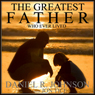 The Greatest Father Who Ever Lived (Unabridged) Audiobook, by Daniel Johnson