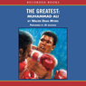 The Greatest: Muhammad Ali (Unabridged) Audiobook, by Walter Dean Myers