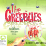 The Greeblies (Unabridged), by Robert Greenberg
