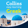 Greek Easy Learning Audio Course: Learn to speak Greek the easy way with Collins (Unabridged) Audiobook, by Athena Economides