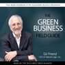 The Green Business Field Guide (Unabridged) Audiobook, by Gil Friend