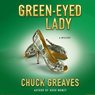 Green-Eyed Lady: A Jack MacTaggart Mystery (Unabridged) Audiobook, by Chuck Greaves