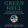 Green Hell: How Environmentalists Plan to Control Your Life and What You Can Do to Stop Them (Unabridged) Audiobook, by Steven Milloy