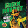 Green Hornet: The Biggest Game, by Fran Striker
