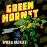 Green Hornet: Spies & Rackets Audiobook, by Fran Striker