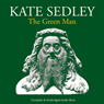 The Green Man (Unabridged) Audiobook, by Kate Sedley