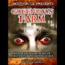 Greenways Farm: Journey Into the Heart of Englands Most Haunted Farm (Unabridged), by Patrick McNamara