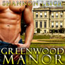 Greenwood Manor (Unabridged) Audiobook, by Shannon Leigh