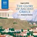 Griffith: The Glory of Ancient Greece (Unabridged), by Hugh Griffith