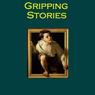 Gripping Stories: Tales of Adventure, Horror and Mystery (Unabridged), by Robert Louis Stevenson