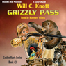Grizzly Pass: Golden Hawk, Book 3 (Unabridged) Audiobook, by Will C. Knott