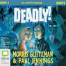Grope: The Deadly Series, Book 5 (Unabridged), by Morris Gleitzman