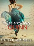 Grounding Quinn: Grounding Quinn, Book 1 (Unabridged) Audiobook, by Steph Campbell