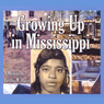 Growing Up in Mississippi (Unabridged) Audiobook, by Bertha Davis