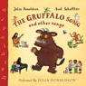 The Gruffalo Song & Other Songs (Unabridged), by Julia Donaldson