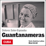 Guantanameras (Girls from Guantanamo): America Latina (Unabridged), by Dolores Soler-Espiauba