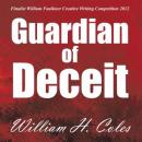 Guardian of Deceit (Unabridged) Audiobook, by William H. Coles