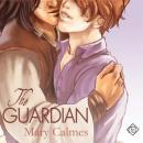 The Guardian: A Gay Romance Novel (Unabridged), by Mary Calmes