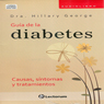 Guia Completa de la Diabetes (Spanish Edition) (Unabridged) Audiobook, by Dra. Rowan Hillson
